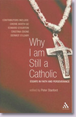 Why I am Still a Catholic
